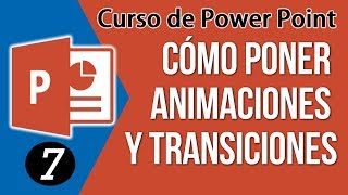 Como Poner Animaciones y Transiciones en Power Point