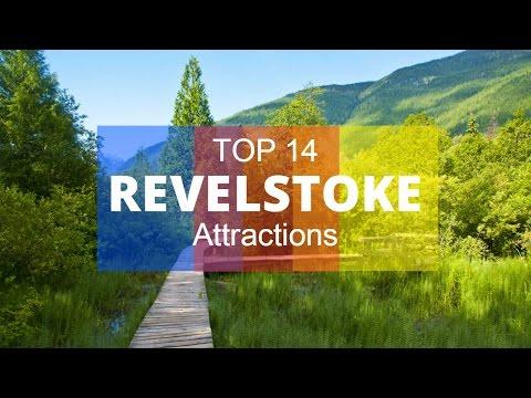 TOP 14. Best Tourist Attractions in Revelstoke - British Columbia, Canada