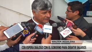 COB ESPERA DIÁLOGO CON EL GOBIERNO PARA DEBATIR SALARIOS