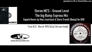 Stereo Mc's - Ground Level (DMC remix by BUMP March 1993)