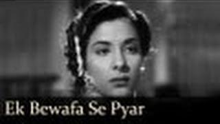 Ek Bewafa Se Pyar Kiya - Lata Mangeshkar - AWAARA - Prithviraj Kapoor, Raj Kapoor, Nargis