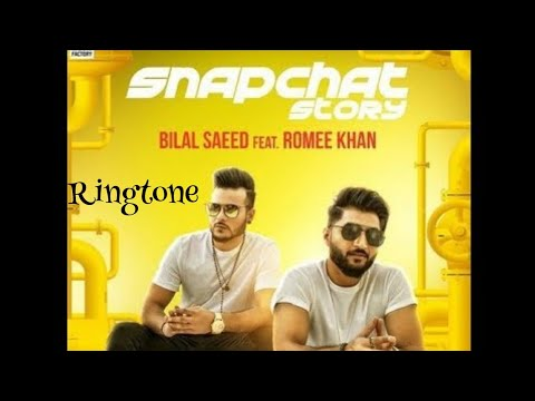 Snapchat Story Ringtone | Bilal Saeed ft. Romee Khan | Latest Punjabi Ringtone Ft Nikhil Sharma
