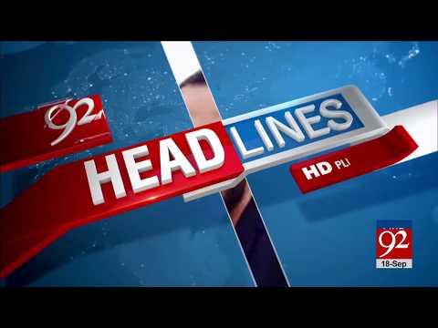 92 News Headlines 06:00 AM - 18 September 2017 - 92NewsHDPlus