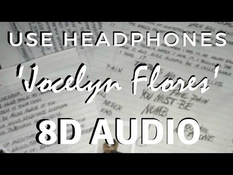XXXTENTACION - Jocelyn Flores [8D AUDIO] 🎧