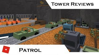 Patrol | Tower Reviews | Tower Battles [ROBLOX]