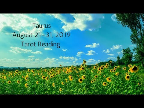 Taurus August 21-31, 2019 // Heading Towards Your Magnificence // Tarot Reading