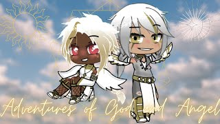 Adventures of God and Angel|Gacha skit|