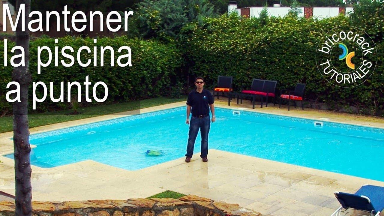 Mantener el agua de la piscina bricocrack youtube for Agua de la piscina turbia