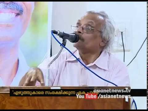 Kerala is the best place for a writer to work.We are safe here because of CPM said writer M Mukundan