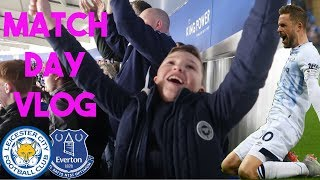 LEICESTER V EVERTON ** VLOG ** Just Amazing; Non Stop Singing