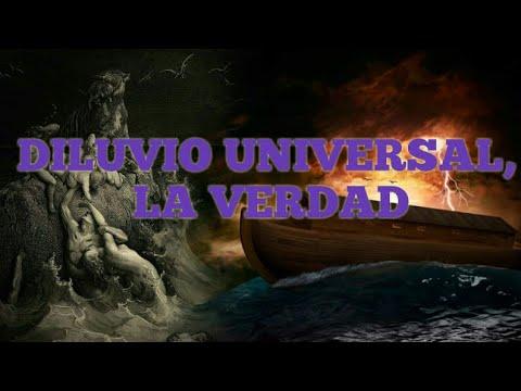 EL DILUVIO UNIVERSAL, LA VERDAD QUE ESCONDE