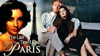 The Last Time I Saw Paris (1954) | Romantic Drama | Elizabeth Taylor, Van Johnson