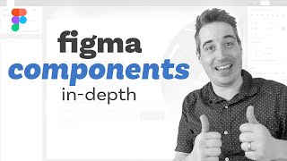 Figma components: the basics to creating robust components