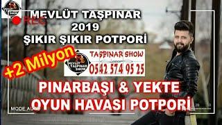 2019 PinarbaŞi & Yekte  Potpori Oyun Havaları  - MevlÜt TaŞpinar