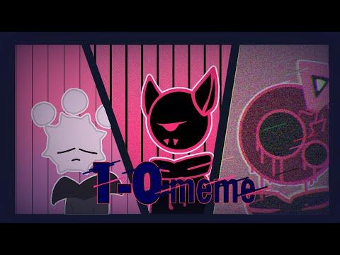 1-0 || Animation Meme || JSaB (Blixer)