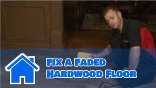 Flooring Tips : How to Fix a Faded Hardwood Floor