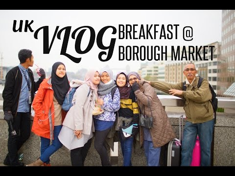UK Vlog 2016: EAT EAT & EAT @ Borough Market