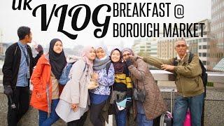 UK Vlog 2016: EAT EAT & EAT @ Borough Market 2017 Video