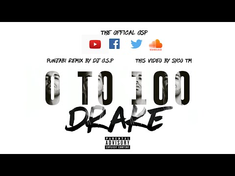 0 to 100 / The Catch Up | Drake | Punjabi Remix By DJ G.S.P | Syco TM