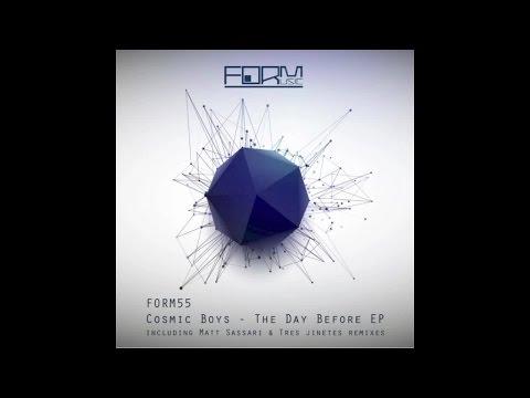 Cosmic Boys - The Day Before (Matt Sassari Remix)