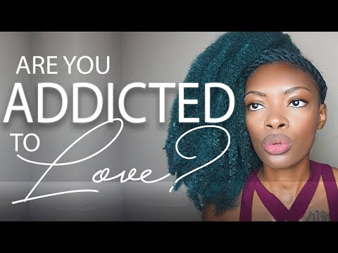 11 Signs You Are Addicted to Love...