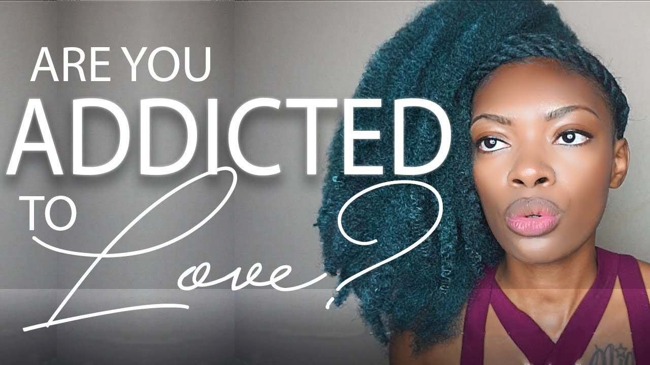 11 Signs You Are Addicted to Love