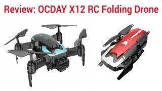 Review: OCDAY X12 RC Folding Drone