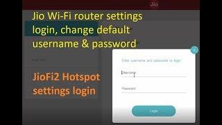 Jio Wi Fi router settings login change default username password in JioFi2 hotspot modem
