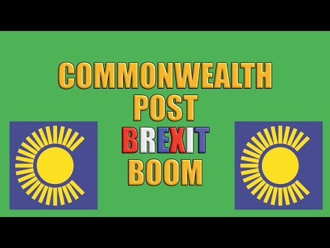 Commonwealth Post Brexit Bonus!