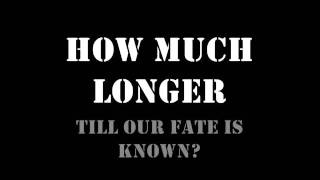 Cold as Life - How Much Longer Lyrics