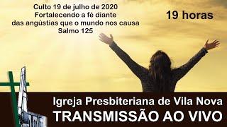 Culto 19 de julho 2020