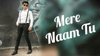 Mere Naam Tu || Zero || Abhay Jodhpurkar || Cover || Dance - Deep kathuria