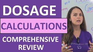 Dosage Calculations Nursing Practice Problems & Comprehensive NCLEX Review