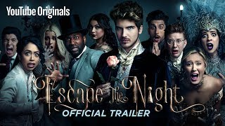 ESCAPE THE NIGHT SEASON 2 | Official Trailer