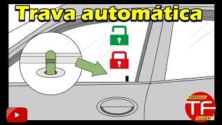Como programar função trava e destrava automática ( AUTO-LOCK)