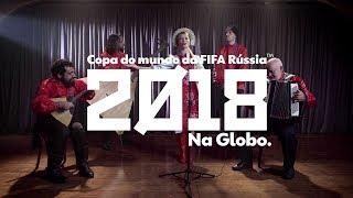 Música da Globo para a Copa do Mundo 2018