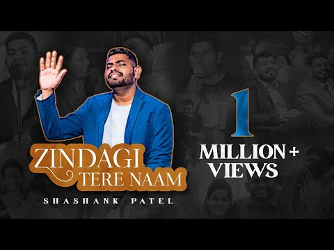 Zindagi Tere Naam | Shashank Patel | Official Music Video [HD]