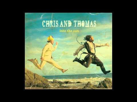 NEW LIGHT-Chris and Thomas