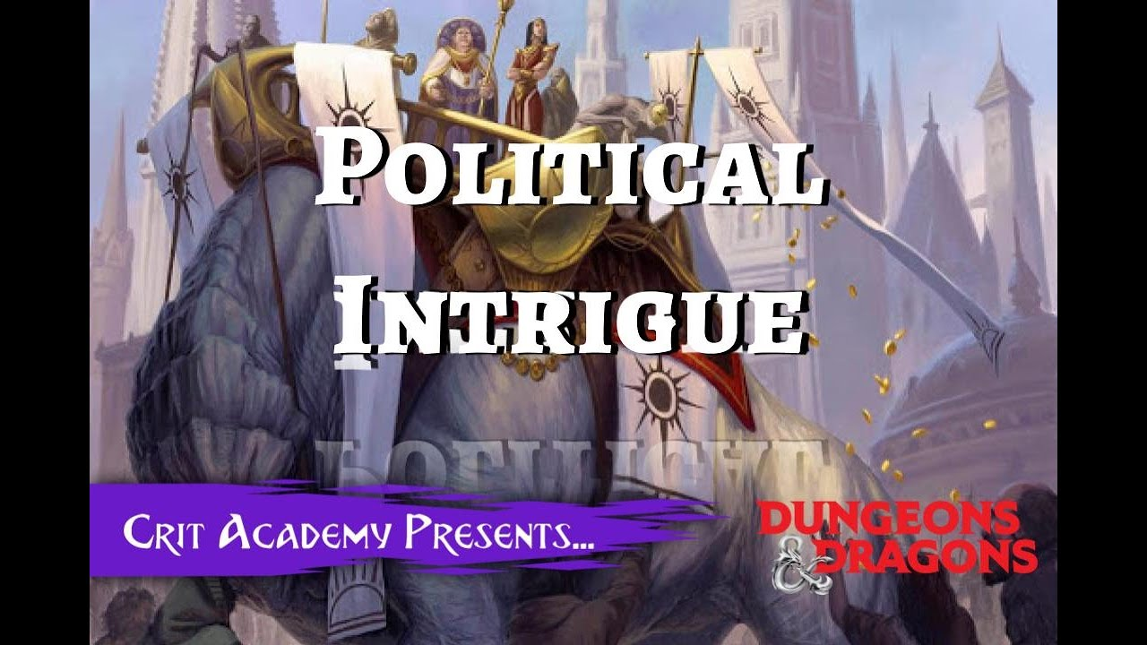 Political Intrigue in Dungeons and Dragons
