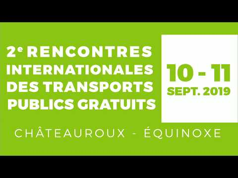 2e Rencontres internationales du transport gratuit - Introduction