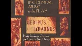 John Knowles Paine: Incidental music for Oedipus Tyrannus (Complete)