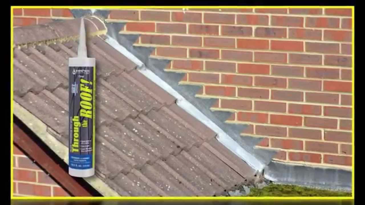 Through The Roof! The Sealant For Leaky Roofs, Gutters, Skylights, And More