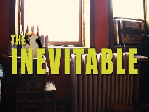 The Inevitable (official)
