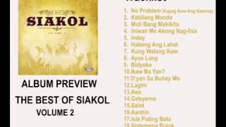 Video The Best of Siakol Volume 2 Album Preview download MP3, 3GP, MP4, WEBM, AVI, FLV Juni 2018