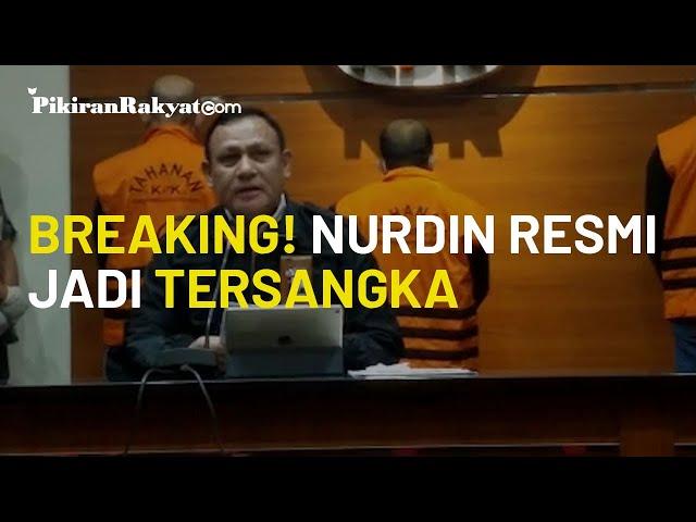 [BREAKING NEWS] RESMI! KPK Tetapkan Gubernur Sulawesi Selatan Nurdin Abdullah Jadi Tersangka