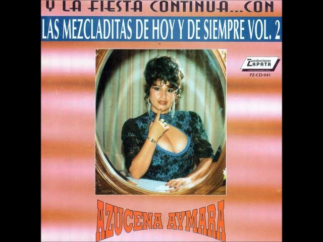 AZUCENA AYMARA - Megamix vol 2