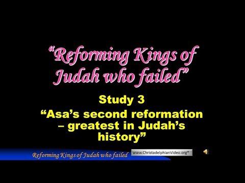 Part 4 Jerusalem Bible School 2017: Study 3 Asa's second reformation   Greatest in Judah's history