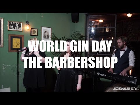World Gin Day 2017 Mother's Ruin Cabaret Barbershop