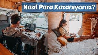Tam Zamanlı Seyahat Ederken NASIL PARA KAZANIYORUZ? - Trail of Us Van Life