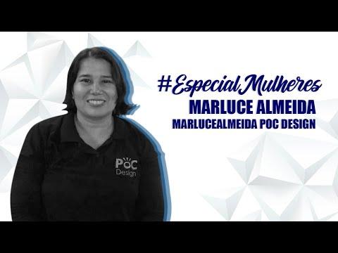 #EspecialMulheres - Episódio 2: Marluce Almeida - A Mega Loja